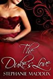 The Duke's Love (Book 1) (Realm of Peers)