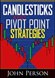 img - for Candlesticks and Pivot Point Strategies (Wiley Trading Video) book / textbook / text book