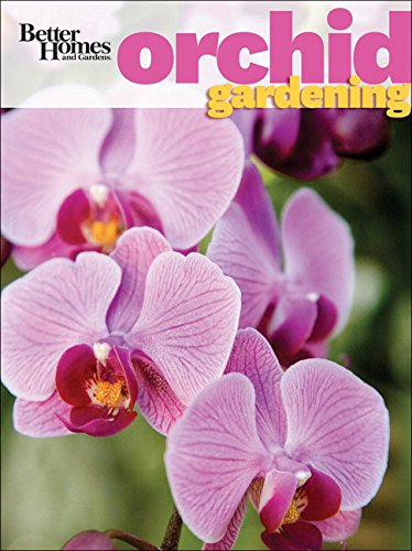 better-homes-and-gardens-orchid-gardening-better-homes-and-gardens-gardening