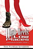 img - for High Heels in Low Places book / textbook / text book