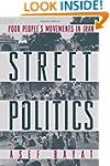 Street Politics: Poor People's Moveme...