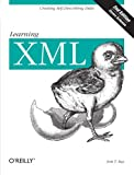 Learning XML, Second Edition (0596004206) by Ray, Erik T.