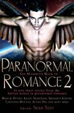 The Mammoth Book of Paranormal Romance 2 (Mammoth Series)