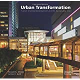 Urban Transformations: Transit Oriented Development & The Sustainable City