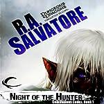 Night of the Hunter: Legend of Drizzt: Companions Codex, Book I | R. A. Salvatore