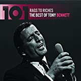 101 - Rags To Riches: The Best Of Tony Bennett