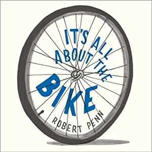 It's All About the Bike Audiobook