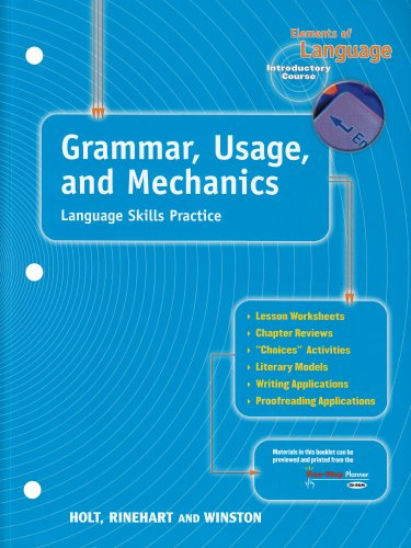Grammar, Usage and Mechanics Language Skills Practice (Elements of Language, Grade 6, Introductory Course)