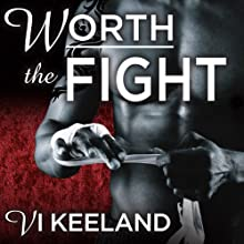 Worth the Fight: MMA Fighter, Book 1 (       UNABRIDGED) by Vi Keeland Narrated by Tatiana Sokolov, Todd Haberkorn