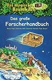 Das magische Baumhaus - Das große Forscherhandbuch: Sammelband (Das magische Baumhaus - Forscherhan)