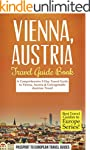 Vienna Travel Guide: Vienna, Austria:...