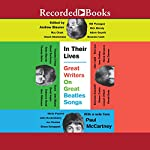 In Their Lives: Great Writers on Great Beatles Songs | Andrew Blauner,Paul McCartney