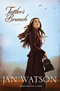 (FREE on 8/24) Tattler's Branch by Jan Watson - http://eBooksHabit.com