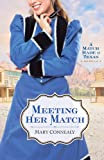 Meeting Her Match (Ebook Shorts): A Match Made in Texas Novella 4