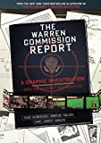 Warren Commission Report: A Graphic Investigation into the Kennedy Assassination