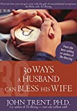 img - for 30 Ways a Husband Can Bless His Wife (Blessing Books) book / textbook / text book