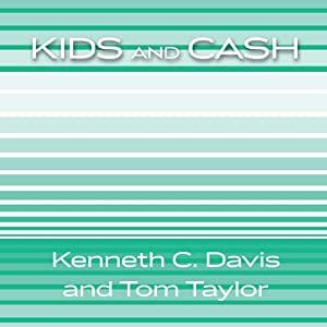 Kids and Cash | [Ken Davis, Tom Taylor]