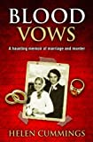 Blood Vows: A Haunting Memoir of Marriage and Murder