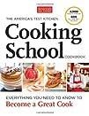 The Americas Test Kitchen Cooking School Cookbook
