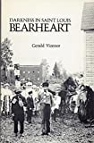 Darkness in Saint Louis: Bearheart (0916562190) by Vizenor, Gerald