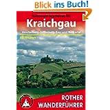 Rother Wanderführer Kraichgau. Heuchelberg, Stromberg, Enz- und Neckartal. 50 Touren: Heuchelberg, Stromberg,...