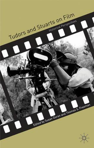 Tudors and Stuarts on Film: Historical Perspectives: 0
