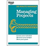 Managing Projects |  Harvard Business Review