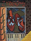 img - for Zydeco Shoes: A Sensory Tour of Cajun Culture book / textbook / text book