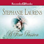 A Fine Passion (       UNABRIDGED) by Stephanie Laurens Narrated by Jill Tanner
