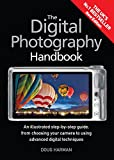 The Digital Photography Handbook: An Illustrated Step-by-step Guide (English Edition)