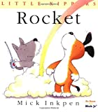 Rocket: [Little Kippers] (0152162542) by Inkpen, Mick