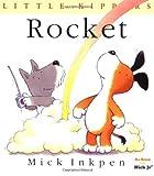 Rocket: [Little Kippers] (0152162542) by Inkpen, Mick