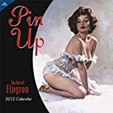 Pin Up Calendar: The Art of Elvgrenby Gil Elvgren