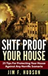 SHTF Proof Your House : 25 Tips For P...