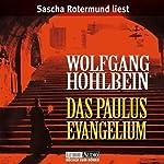 Das Paulus-Evangelium | Wolfgang Hohlbein