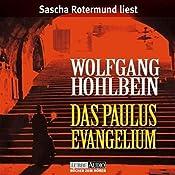 Das Paulus-Evangelium | [Wolfgang Hohlbein]