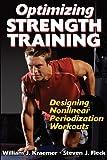 Optimizing Strength Training: Designing Nonlinear Periodization Workouts