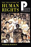 Philosophy of Human Rights: Readings in Context (Paragon Issues in Philosophy)