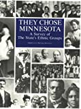 img - for They Chose Minnesota: A Survey of the State's Ethnic Groups book / textbook / text book