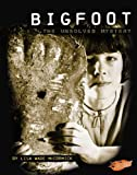 Bigfoot: The Unsolved Mystery (Blazers)