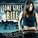 Some Girls Bite: Chicagoland Vampires, Book 1