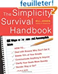 The Simplicity Survival Handbook: 32...