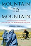 Mountain to Mountain: A Journey of Ad...