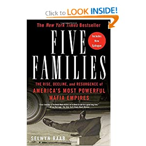 Five Families: The Rise, Decline, and Resurgence of America's Most Powerful Mafia Empires by