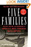 Five Families: The Rise, Decline, and...