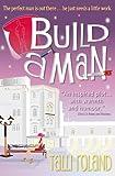 Build A Man (Serenity Holland Book 1)