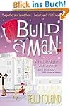 Build A Man (English Edition)