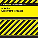 Gulliver's Travels: CliffsNotes (       UNABRIDGED) by A. Lewis Soens Narrated by Nick Podehl