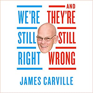 We're Still Right, They're Still Wrong Audiobook
