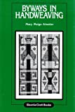 img - for Byways in Hand Weaving book / textbook / text book
